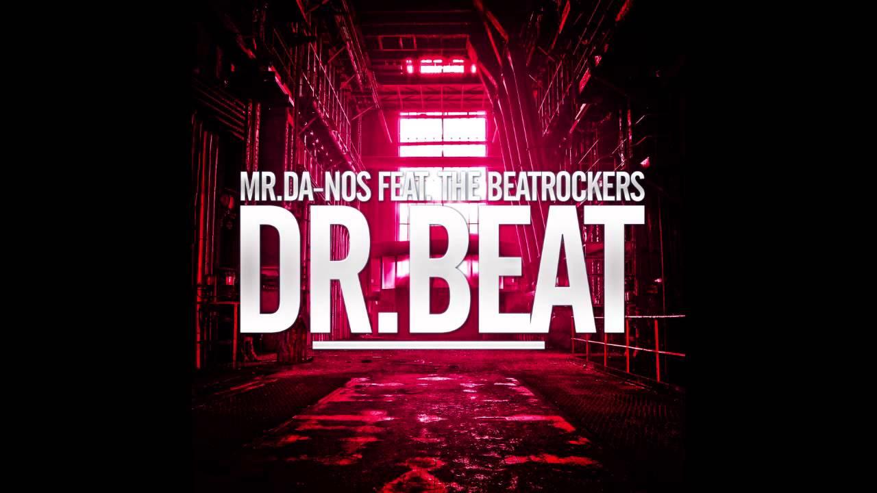 mr da nos feat the beatrockers dr beat dmz music. Black Bedroom Furniture Sets. Home Design Ideas